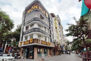 Sau Sài Gòn, chuỗi nhà hàng Món Huế tại Hà Nội đồng loạt đóng cửa, ông chủ bị tố quỵt nợ