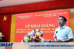 VKSND tỉnh Quảng Ninh phối hợp tổ chức khai giảng lớp Trung cấp Lý luận Chính trị C259