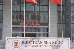 Kiểm toán Nhà nước: Bịt lỗ hổng về cơ chế tránh thất thoát ngân sách
