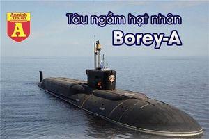 Tàu ngầm hạt nhân Nga - vũ khí của ngày tận thế kinh hoàng cỡ nào?