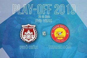 Play-off Thanh Hóa vs Phố Hiến: Quyết đấu dự V-League