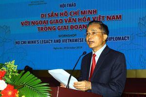Hội thảo quốc tế 'Di sản Hồ Chí Minh với ngoại giao văn hóa Việt Nam'