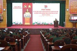 Phát động đợt hoạt động cao điểm 'Thanh niên Quân đội sắt son niềm tin với Đảng'