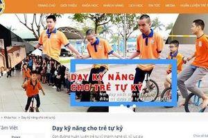 Trung tâm Tâm Việt mắng chửi trẻ tự kỷ: Ưu tiên bảo vệ trẻ em
