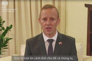 Đại sứ Anh nói tiếng Việt: Nỗ lực hết sức bảo vệ nhân phẩm các nạn nhân