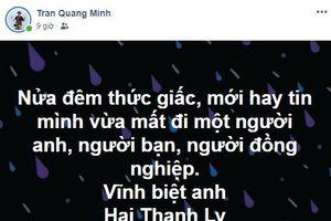 Dàn BTV, MC của VTV tiếc thương đạo diễn Lý Hải Thanh