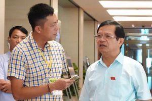 Bên lề Quốc hội: Tư lệnh ngành nông nghiệp giải trình rõ nhiều vấn đề 'nóng'