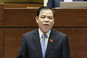 Bộ trưởng Nguyễn Xuân Cường: Khâu chế biến của chúng ta còn rất kém