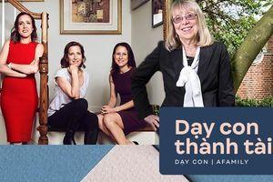 Cả 3 con gái đều trở thành CEO và giáo sư đại học, đây là 6 điều 'nhỏ nhưng có võ' mà bà mẹ Mỹ gốc Do Thái đã truyền dạy