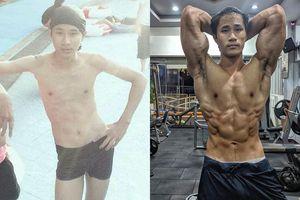 9X gầy gò có thân hình cơ bắp sau 3 năm tập luyện
