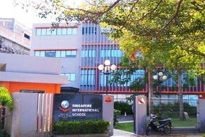 Trường liên cấp quốc tế Singapore tại Đà Nẵng có sai phạm
