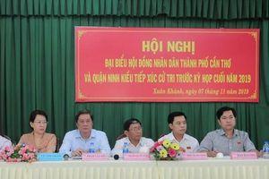 Cử tri quận Ninh Kiều kiến nghị công khai thông tin về quy hoạch đất đai