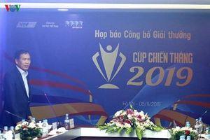 Khởi động Cúp Chiến thắng 2019: Nơi tôn vinh thể thao Việt Nam
