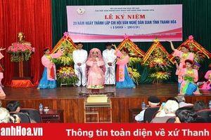 Chi hội Văn nghệ Dân gian Việt Nam tỉnh Thanh Hóa kỷ niệm 20 năm thành lập
