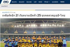 FOX Sports Thái cảnh báo đội nhà trước 4 cái tên của ĐT Việt Nam