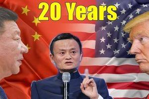 Tỷ phú Jack Ma: Căng thẳng thương mại Mỹ - Trung có thể kéo dài 20 năm
