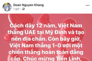 Sao Việt vỡ òa hạnh phúc khi tuyển Việt Nam 'hạ gục' UAE trên sân Mỹ Đình