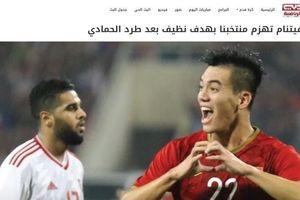 Báo chí UAE bình luận về chiến thắng của Việt Nam và thẻ đỏ của đội nhà