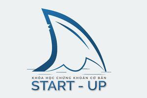 Khóa học Chứng khoán cơ bản START-UP 2019: Bước đệm đầu tiên để trở thành nhà đầu tư thực thụ