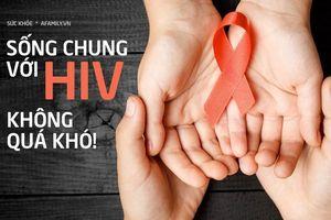 Sống chung với HIV: Những lầm tưởng và sự thật mà bất kì ai cũng nên xem để bảo vệ mình