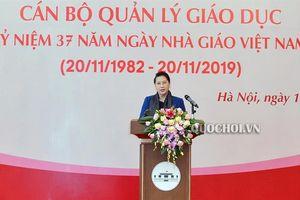 Chủ tịch Quốc hội Nguyễn Thị Kim Ngân: Từng bước đưa nền giáo dục nước nhà sánh ngang nền giáo dục tiên tiến trên thế giới