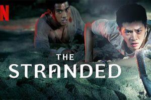 Profile đầy đủ về dàn diễn viên 'siêu to khổng lồ' trong bộ phim truyền hình Thái Lan 'The Stranded' của Netflix