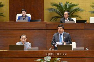 Bộ trưởng Bộ Kế hoạch và Đầu tư giải trình ý kiến đại biểu Quốc hội về dự án Luật Đầu tư theo phương thức đối tác công tư