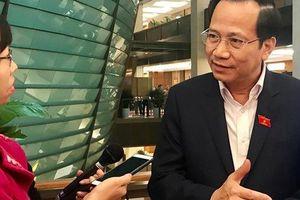 Bộ trưởng LĐTBXH Đào Ngọc Dung lên tiếng về tăng tuổi nghỉ hưu: 'Chưa bao giờ là dễ dàng vì tác động rất lớn đến hàng chục triệu người lao động'