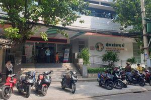 Liên tiếp tai biến sản khoa tại BV Phụ nữ Đà Nẵng, nghi vấn do thuốc gây tê