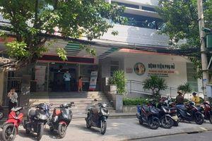 Bộ Y tế chỉ đạo khẩn vụ 1 sản phụ tử vong, 1 nguy kịch tại BV ở Đà Nẵng