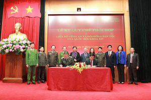 Bộ Công an và Hội đồng Dân tộc của Quốc hội ký kết quy chế phối hợp