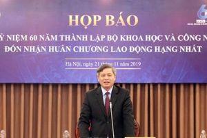 Bộ KH& CN sẽ đón nhận Huân chương Lao động hạng Nhất vào dịp kỷ niệm 60 năm thành lập