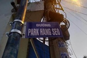 Người dân treo tên đường Park Hang Seo: Phạt thế nào?