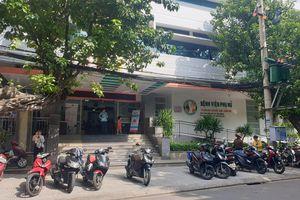Chủ tịch Đà Nẵng yêu cầu Sở Y tế tổ chức kiểm điểm về sự cố y khoa