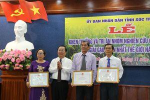 Tri ân nhóm nghiên cứu lúa ST25 vừa đạt giải gạo ngon nhất thế giới