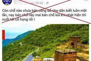 Thừa Thiên - Huế bác bỏ thông tin sai sự thật về việc 'bán' đất trên đỉnh đèo Hải Vân