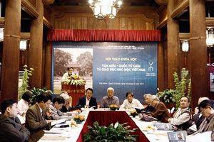 Hội thảo khoa học 'Văn Miếu - Quốc Tử Giám và giáo dục Nho học Việt Nam'