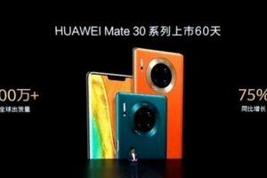 Huawei bán được 7 triệu chiếc Mate 30 chỉ trong hai tháng