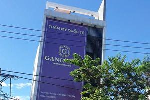 Đà Nẵng: Đóng cửa 9 tháng, phạt 90 triệu thẩm mỹ viện quốc tế Gang Nam