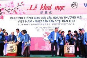 Giao lưu văn hóa và thương mại Việt Nam – Nhật Bản lần thứ 5 tại Cần Thơ