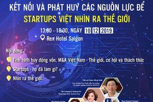 Cơ hội kết nối, phát huy nguồn lực để startup Việt nhìn ra thế giới