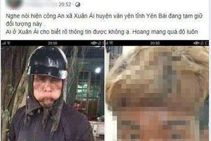 Thực hư thông tin kẻ ăn xin mặt đen, cầm đầu gà bị bắt giữ ở Yên Bái