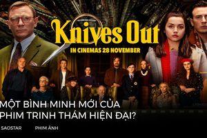 Review 'Knives Out' - Một bình minh mới của phim trinh thám hiện đại?