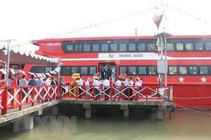 Khai trương tuyến đường thủy mới nối Cần Thơ với Côn Đảo