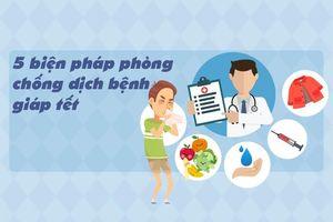 Bộ Y tế hướng dẫn 5 cách phòng ngừa dịch bệnh dịp giáp tết