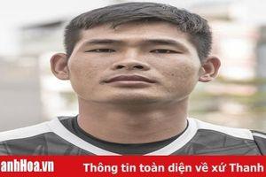 Chiêu mộ thủ thành Nguyễn Thanh Diệp, CLB Thanh Hóa giải bài toán thủ môn!