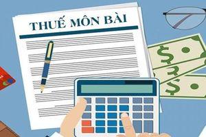 Miễn thuế môn bài: Đẩy nhanh tốc độ giảm thuế