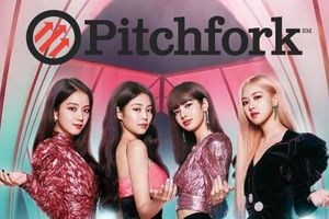 Góc tự hào: BlackPink là đại diện Hàn Quốc duy nhất 'lọt mắt xanh' của Pitchfork