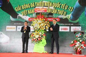 Khai mạc Giải bóng đá thiếu niên quốc tế U13 Việt Nam - Nhật Bản