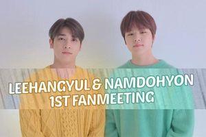 Hai cựu thành viên X1 Nam Do Hyun và Lee Han Gyul sẵn sàng tái ngộ người hâm mộ với hình ảnh poster fan meeting